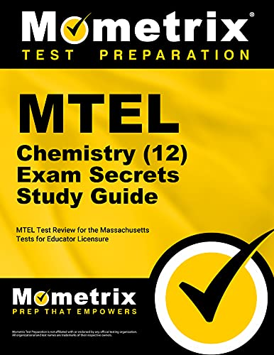 9781610720311: MTEL Chemistry (12) Exam Secrets Study Guide: MTEL Test Review for the Massachusetts Tests for Educator Licensure
