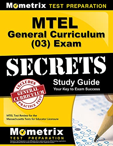 9781610720472: MTEL General Curriculum (03) Exam Secrets Study Guide: MTEL Test Review for the Massachusetts Tests for Educator Licensure