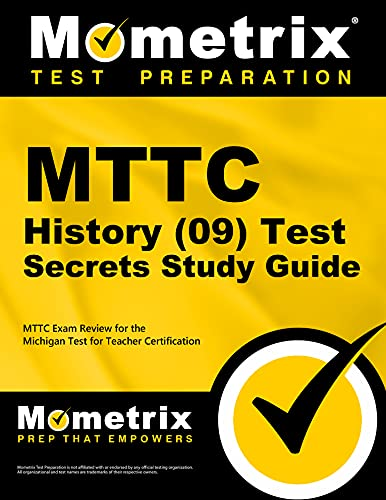 9781610721325: MTTC History (09) Test Secrets Study Guide: MTTC Exam Review for the Michigan Test for Teacher Certification