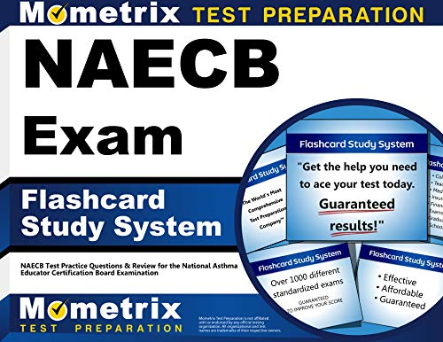 9781610721851: Naecb Exam Flashcard Study System: Naecb Test Practice Questions and Review for the National Asthma Educator Certification Board Examination