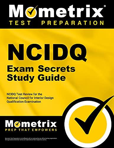 9781610722377: Ncidq Exam Secrets Study Guide: Ncidq Test Review for the National Council for Interior Design Qualification Examination