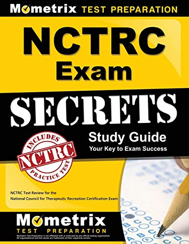 NCTRC Exam Secrets Study Guide: Practice & Review for the National Council for Therapeutic ...