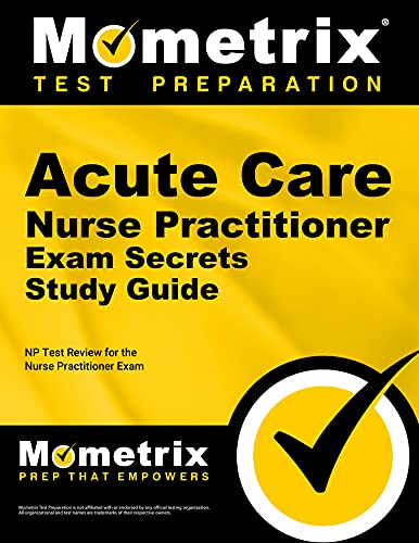 9781610722971: Acute Care Nurse Practitioner Exam Secrets Study Guide: NP Test Review for the Nurse Practitioner Exam