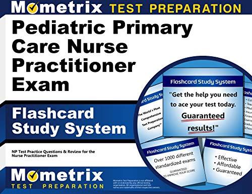 9781610723107: Pediatric Primary Care Nurse Practitioner Exam Flashcard Study System: NP Test Practice Questions & Review for the Nurse Practitioner Exam