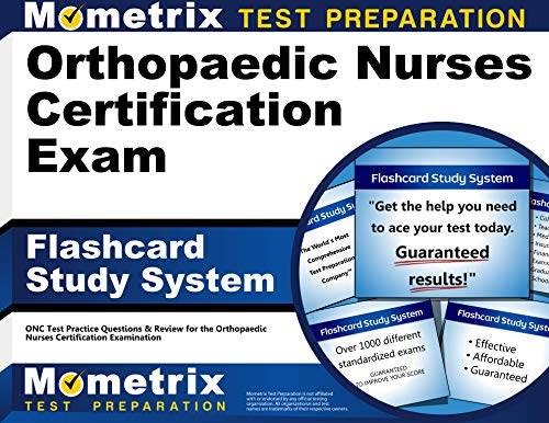Orthopaedic Nurses Certification Exam Flashcard Study System: Onc Test Practice Questions and ...