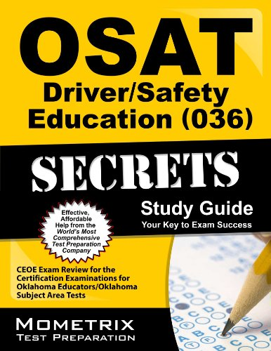 9781610724234: OSAT Driver/Safety Education (036) Secrets Study Guide: CEOE Exam Review for the Certification Examinations for Oklahoma Educators / Oklahoma Subject Area Tests