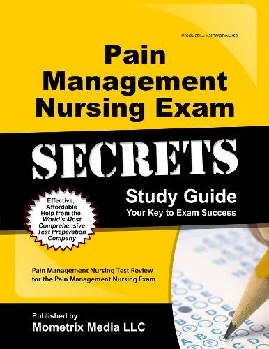 9781610724784: Pain Management Nursing Exam Secrets Study Guide: Pain Management Nursing Test Review for the Pain Management Nursing Exam