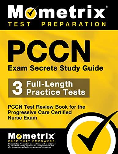 9781610724920: PCCN Exam Secrets Study Guide: PCCN Test Review for the Progressive Care Certified Nurse Exam