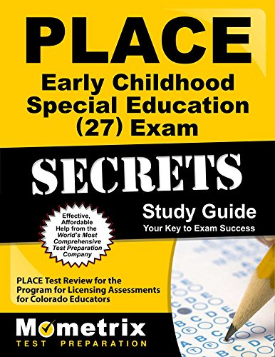 9781610725248: PLACE Early Childhood Special Education (27) Exam Secrets Study Guide: PLACE Test Review for the Program for Licensing Assessments for Colorado Educators