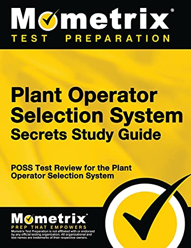 9781610725798: Plant Operator Selection System Secrets Study Guide: POSS Test Review for the Plant Operator Selection System