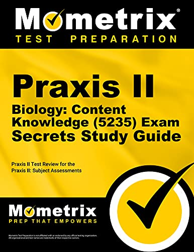 9781610725972: Praxis II Biology: Content Knowledge (5235) Exam Secrets Study Guide: Praxis II Test Review for the Praxis II: Subject Assessments