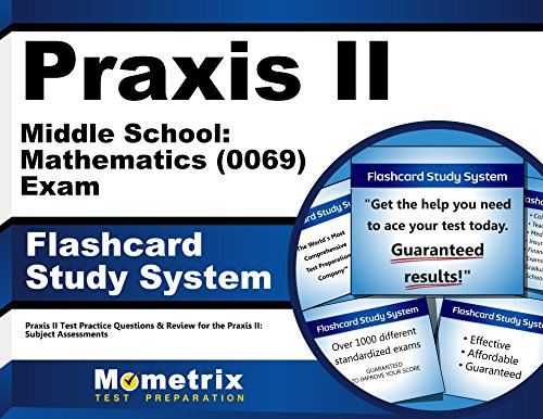 9781610726917: Praxis II Middle School: Mathematics (0069) Exam Flashcard Study System: Praxis II Test Practice Questions & Review for the Praxis II: Subject Assessments (Cards)