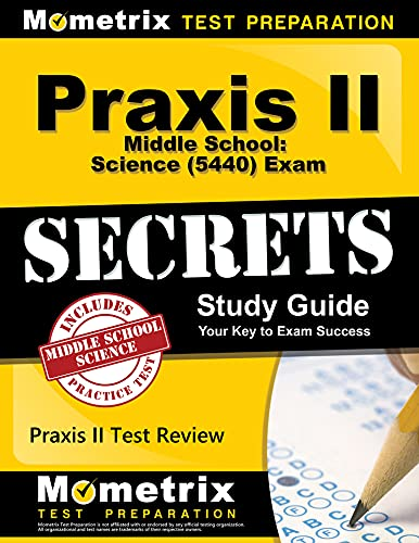 9781610726924: Praxis II Middle School: Science (5440) Exam Secrets Study Guide: Praxis II Test Review for the Praxis II: Subject Assessments (Secrets (Mometrix))