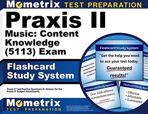 Praxis II Music: Content Knowledge (5113) Exam: Praxis II Exam