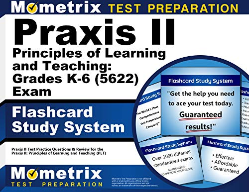 9781610727235: Praxis II Principles of Learning and Teaching: Grades K-6 (0622) Exam Flashcard Study System: Praxis II Test Practice Questions & Review for the ... of Learning and Teaching (PLT) (Cards)