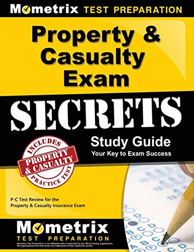 9781610727785: Property & Casualty Exam Secrets Study Guide: P-C Test Review for the Property & Casualty Insurance Exam (Mometrix Secrets Study Guides)