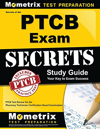 9781610727990: Secrets of the PTCB Exam Study Guide: PTCB Test Review for the Pharmacy Technician Certification Board Examination