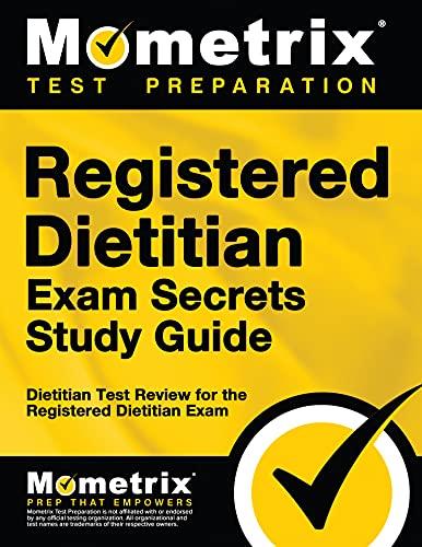 9781610728034: Registered Dietitian Exam Secrets Study Guide: Dietitian Test Review for the Registered Dietitian Exam (Mometrix Secrets Study Guides)