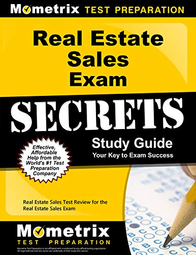 Real Estate Sales Exam Secrets Study Guide: Real Estate Sales Test Review for the Real Estate Sales...