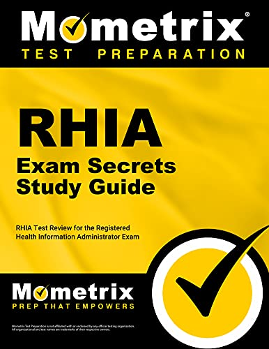 RHIA Exam Secrets Study Guide: RHIA Test: Team, RHIA Exam