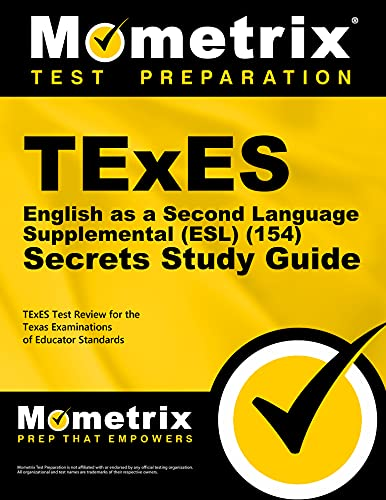 TExES English as a Second Language Supplemental Secrets Study Guide: TExES Test Review for the Texas Examinations of Educator Standards