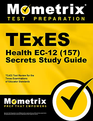 9781610729307: TExES Health EC-12 (157) Secrets Study Guide: TExES Test Review for the Texas Examinations of Educator Standards (Mometrix Test Preparation)