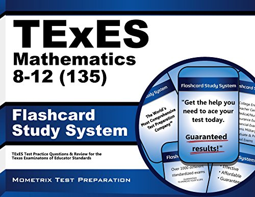 9781610729406: TExES Mathematics 8-12 (135) Flashcard Study System: TExES Test Practice Questions & Review for the Texas Examinations of Educator Standards (Cards)