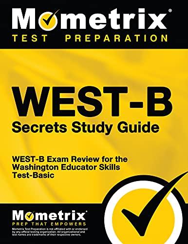 9781610730181: WEST-B Secrets Study Guide: WEST-B Exam Review for the Washington Educator Skills Test-Basic