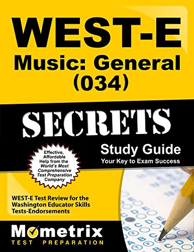 9781610730495: WEST-E Music: General (034) Secrets Study Guide: WEST-E Test Review for the Washington Educator Skills Tests-Endorsements