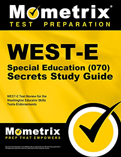 9781610730587: WEST-E Special Education (070) Secrets Study Guide: WEST-E Test Review for the Washington Educator Skills Tests-Endorsements
