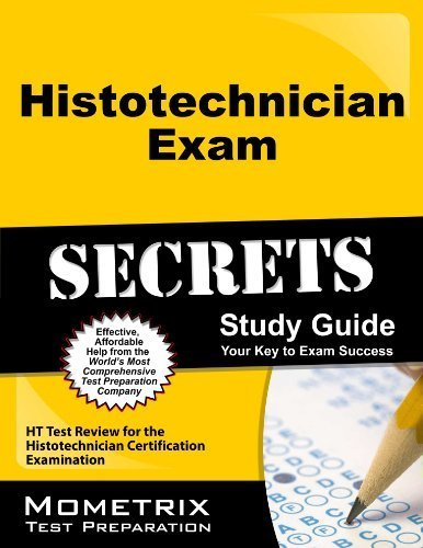 9781610732369: Histotechnician Exam Secrets Study Guide: HT Test Review for the Histotechnician Certification Examination