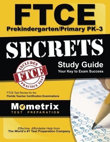 9781610732796: FTCE PreKindergarten/Primary PK-3 Secrets Study Guide: FTCE Test Review for the Florida Teacher Certification Examinations