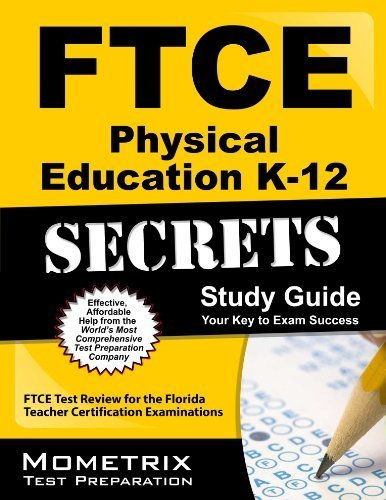 9781610733687: FTCE Physical Education K-12 Secrets Study Guide: FTCE Test Review for the Florida Teacher Certification Examinations