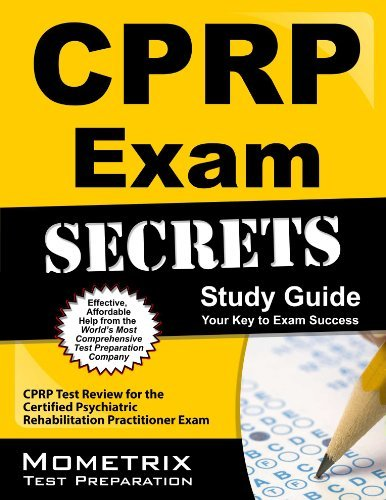 9781610734431: CPRP Exam Secrets Study Guide: CPRP Test Review for the Certified Psychiatric Rehabilitation Practitioner Exam