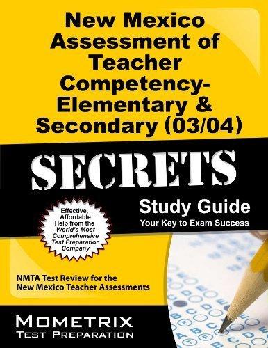 9781610734936: New Mexico Assessment of Teacher Competency- Elementary & Secondary (03/04) Secrets Study Guide: NMTA Test Review for the New Mexico Teacher Assessments by NMTA Exam Secrets Test Prep Team (2013-02-14)