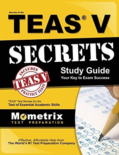 9781610739863: Secrets of the TEAS® V Exam Study Guide: TEAS® Test Review for the Test of Essential Academic Skills