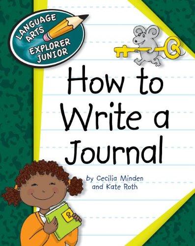 9781610800303: How to Write a Journal (Language Arts Explorer Junior)