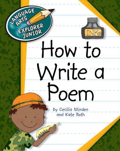 9781610800310: How to Write a Poem (Language Arts Explorer Junior)