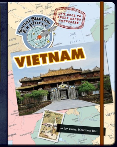 It's Cool to Learn about Countries: Vietnam (Social Studies Explorer): Rau, Dana Meachen