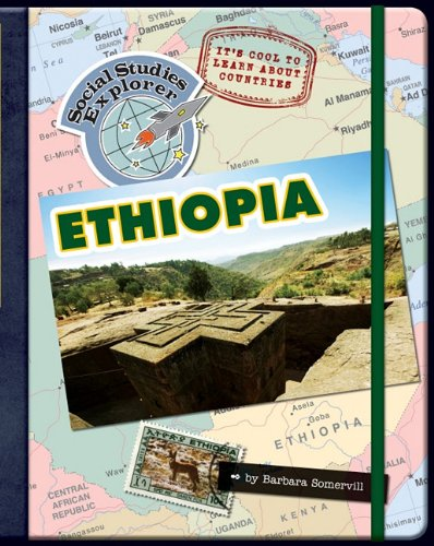 9781610800990: It's Cool to Learn About Countries: Ethiopia (Social Studies Explorer)