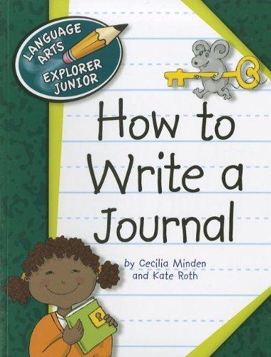 9781610802727: How to Write a Journal (Language Arts Explorer Junior)