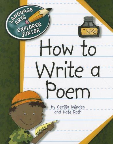 9781610802741: How to Write a Poem (Language Arts Explorer Junior)