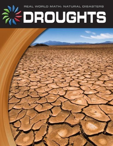 9781610804073: Droughts (21st Century Skills Library: Real World Math)