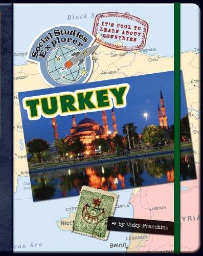 Turkey (Social Studies Explorer): Franchino, Vicky