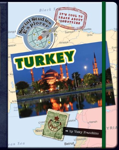 Turkey (Social Studies Explorer): Vicky Franchino