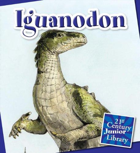9781610804646: Iguanodon (21st Century Junior Library: Dinosaurs)