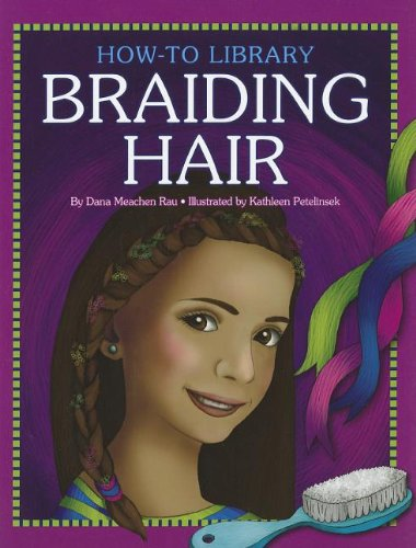 9781610806459: Braiding Hair (How-To Library (Cherry Lake))