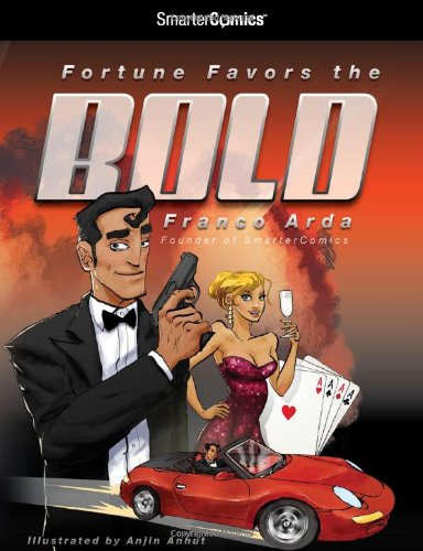 9781610829953: Fortune Favors the Bold from Smartercomics