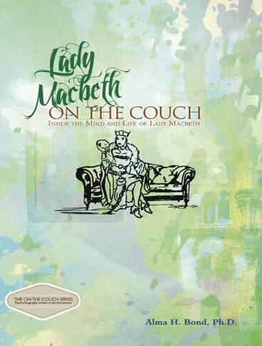 9781610880930: Lady Macbeth: On the Couch: Inside the Mind and Life of Lady Macbeth