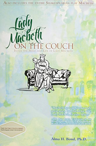 9781610880947: Lady Macbeth: On the Couch: Inside the Mind and Life of Lady Macbeth